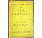 The Ayodhya Canto of the Ramayana: As Told by Kamban