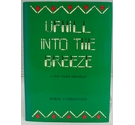 Uphill Into The Breeze Signed 1st Edition