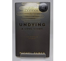 Undying by Michel Faber - Signed
