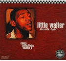 Little Walter 'Blues With A Feelin' - Chess Collectables Volume 3