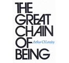 The Great chain of Being - Arthur O. Lovejoy PB The 1933 William James Lectures at Harvard