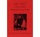The First English Prayer Book (adapted for modern use) - 2008 HB/DJ worship edition
