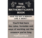The Awful Mathematician's Book