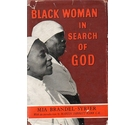 Black Woman in Search of God FIRST EDITION