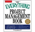 The Everything Project Management Book, 2nd Edition