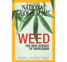 National Geographic magazine June 2015: Weed - the new science of marijuana