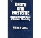 Death and Existence: a conceptual history of human mortality