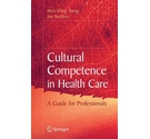 Cultural competence in health care