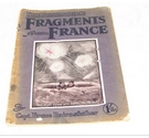 The Bystander's Fragments from France (Eleventh Edition)