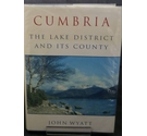 Cumbria: The Lake District and Its County