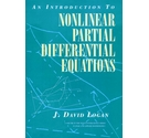 An Introduction to Nonlinear Partial Differential Equations / J. David Logan