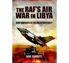 The RAFAEs Air War In Libya