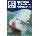 The Manual of Glassfibre Maintenance