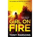 Girl On Fire, Tony Parsons, Signed
