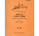 Notes on Cargo Work: for the MOT examinations