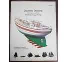 Cruising Designs: A Catalogue of Plans For Cruising Boats, Sail & Power