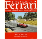 Fifty years of Ferrari - Alan Henry