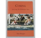 Coxing - Surviving the Wilderness Years