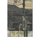 Chronicles of My Life An American in the Heart Of Japan: An American in the Heart of Japan