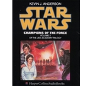 Star Wars - Champions of the Force - Volume 3 of the Jedi Academy Trilogy