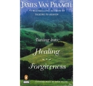 Tuning into: Healing Forgiveness