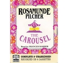 The Carousel - Complete & Unabridged