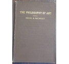 The Philosophy of Art; an Introduction to the Scientific Study of Aesthetics