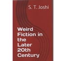 Weird Fiction in the Later 20th Century