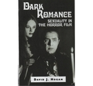 Dark Romance Sexuality in the Horror Film