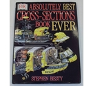 Stephen Biesty's Absolutely Best Cross-Sections Book Ever