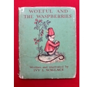Woeful and the Waspberries by Ivy L Wallace