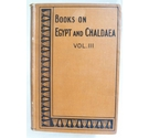 Books on Egypt and Chaldea Vol. III, Easy Lessons in Egyptian Hieroglyphs