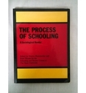 THE PROCESS OF SCHOOLING. A SOCIOLOGICAL READER. OPEN UNIVERSITY BOOK