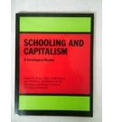SCHOOLING & CAPITALISM. A SOCIOLOGICAL READER. OPEN UNIVERSITY COURSE BOOK.