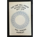 This Light Will Spread: Selected Poems 1960-1975 - Signed Copy