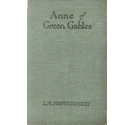 Anne of Green Gables FIRST UK EDITION