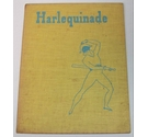 Harlequinade - First Edition