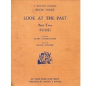 Look at the Past: Food
