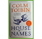 House of Names. Colm Toibin. Signed