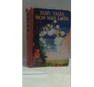 Fairy Tales from Many Lands Retold by Lilian Gask (Illustrated by Willy Pogany)