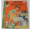 Look Mummy! - A Nursery Picture Book in Colour