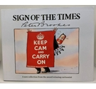 Sign of the Times by Peter Brookes - Signed