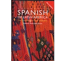 Colloquial Spanish of Latin America. Complete Course
