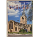 Anglican Churches of Derbyshire by I.A.H. Combes