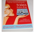 Tales from the Mall,(SIGNED COPY) By Ewan Morrison