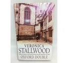 Oxford Double by Veronica Stallwood - Signed First Edition