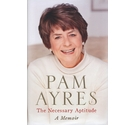 The necessary aptitude Pam Eyres Signed Copy First Edition