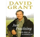 Just practising David Grant Signed Copy