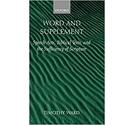Word and Supplement: Speech Acts, Biblical Texts, and the Sufficiency of Scripture