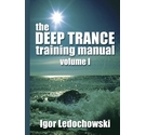 The Deep Trance Training Manual